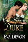 Wish Upon A Duke (Duke's Club, #3)