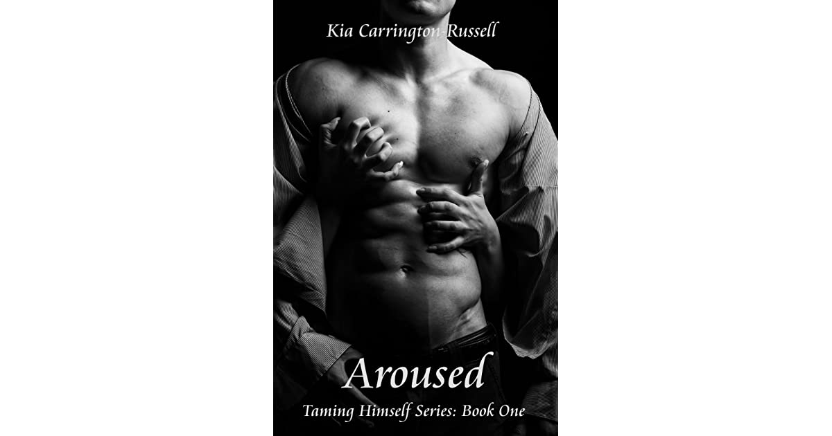 Aroused By Kia Carrington Russell