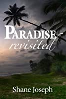 Paradise Revisited