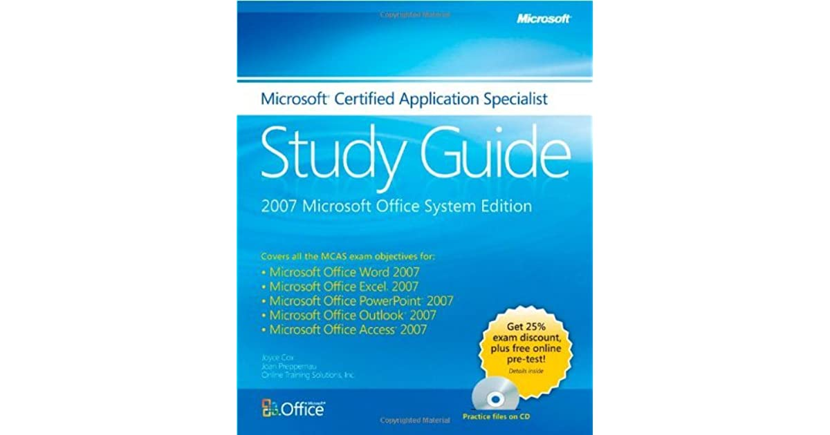 The Microsoft Certified Application Specialist Study Guide By Joyce Cox
