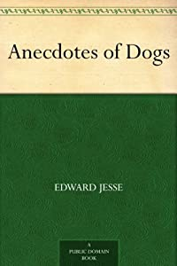Anecdotes of Dogs