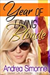 Year of Living Blonde (Sweet Life in Seattle #1)