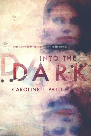 Into The Dark (Into The Dark, #1)