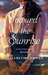 Toward the Sunrise (Until the Dawn, #0.5)