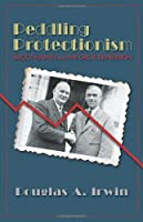 Peddling Protectionism: Smoot-Hawley and the Great Depression