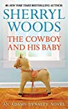 The Cowboy and His Baby (And Baby Makes Three)