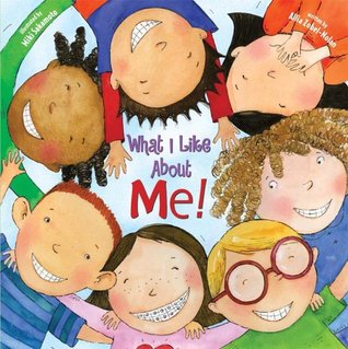What I Like About Me! by Allia Zobel Nolan