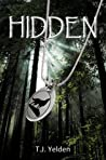 Hidden by T.J. Yelden