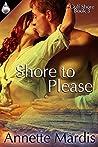 Shore To Please (Gulf Shore Book 3)