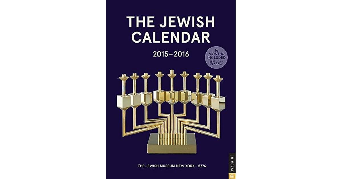 Jewish Calendar Months.The Jewish Calendar 2015 2016 Jewish Year 5776 16 Month Engagement