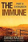 Evergreen: The Immune Series, Volume 3