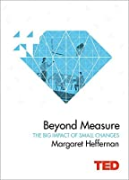 Beyond Measure: The Big Impact of Small Changes (TED)