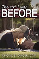 The Girl I Was Before (Falling, #3)