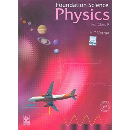 Foundation Science Physics for Class - 9 by H C  Verma