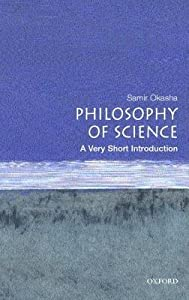 Philosophy of Science: A Very Short Introduction