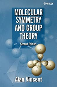 Molecular Symmetry and Group Theory: A Programmed Introduction to Chemical Applications