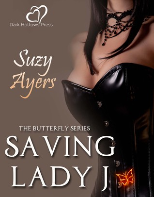 Saving Lady J (The Butterfly Series)