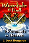 Free Download [PDF] Wormhole To Hell Or Wormhole To Heaven Get Now
