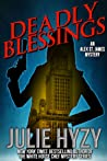 Deadly Blessings (An Alex St. James Mystery #1)
