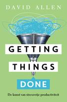 Getting Things Done: De kunst van stressvrije productiviteit