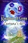 Candara's Gift (The Kingdom of Gems, #1)