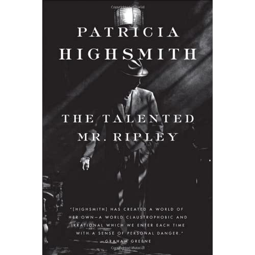 The Talented Mr  Ripley (Ripley, #1) by Patricia Highsmith