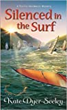 Silenced in the Surf (Pacific Northwest Mystery #3)