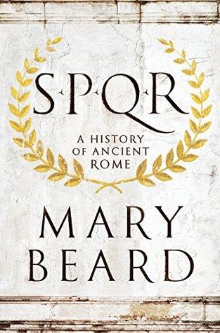S.P.Q.R. by Mary Beard