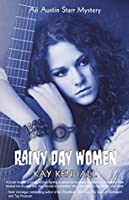Rainy Day Women (Austin Starr Mysteries Book 2)
