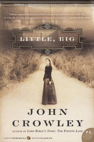 Little, Big by John Crowley