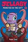 Jellaby: Monster in the City (Jellaby, #2)