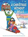 A Christmas Without Bells