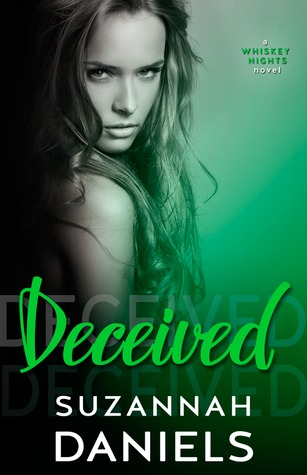 Deceived (Whiskey Nights, #3)