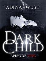 Dark Child: Episode 1