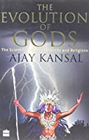 The Evolution of Gods