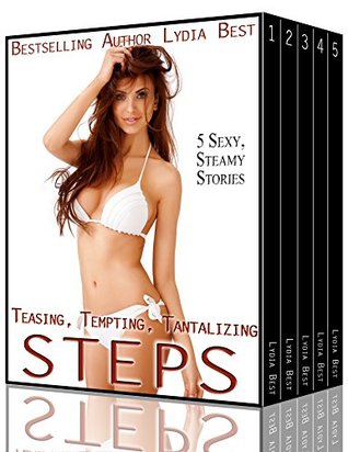 Teasing, Tempting, Tantalizing Steps: 5 Steamy, Sexy Stories of Forbidden Romance