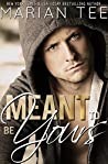 Meant to Be Yours (Warning: Love Moderately, #2)