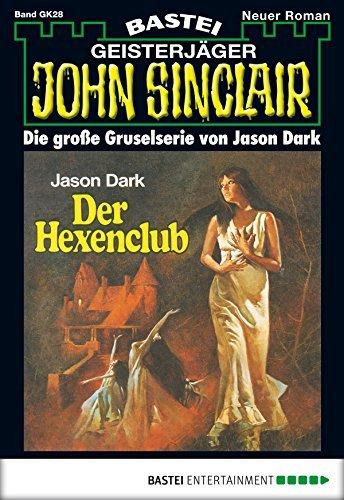 John Sinclair Gespensterkrimi - Folge 28: Der Hexenclub