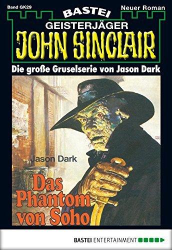John Sinclair Gespensterkrimi - Folge 29: Das Phantom von Soho