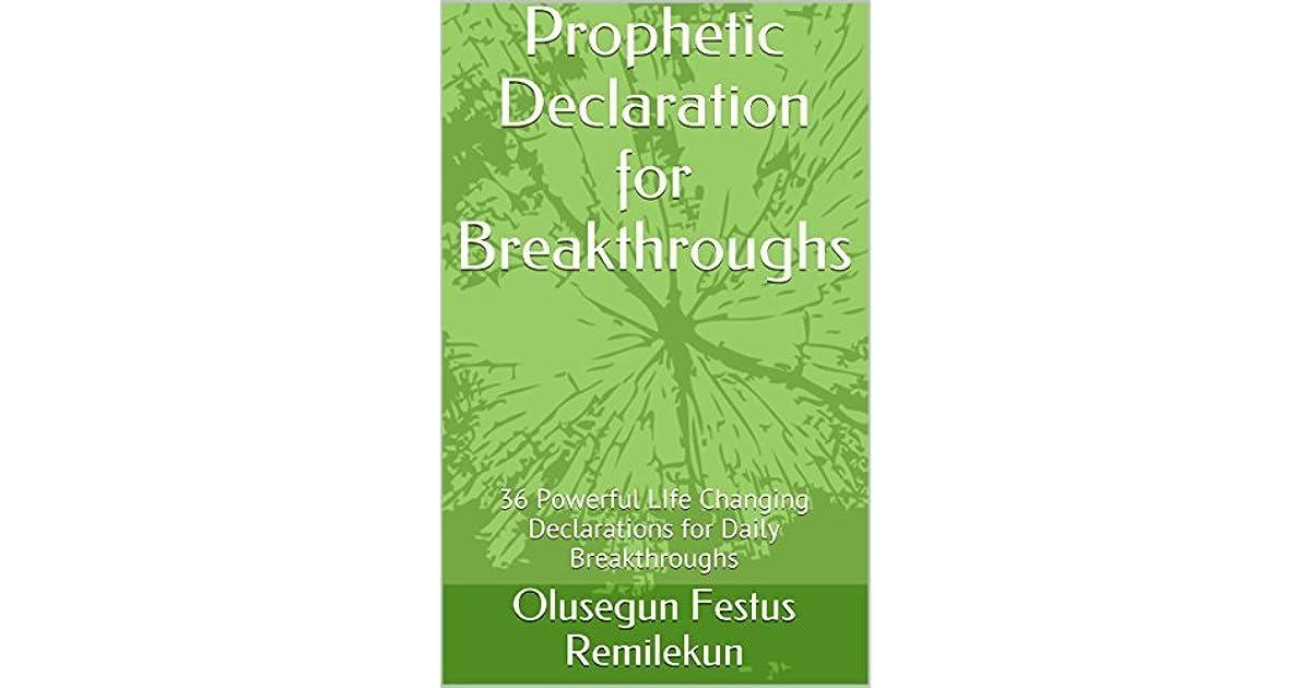 PROPHETIC DECLARATIONS FOR BREAKTHROUGHS: 35 Powerful LIfe