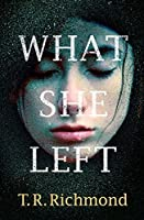 What She Left: Enhanced Edition