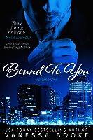 Bound to You: Volume 1 (Millionaire's Row, #1)