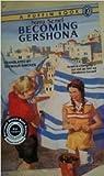 Becoming Gershona