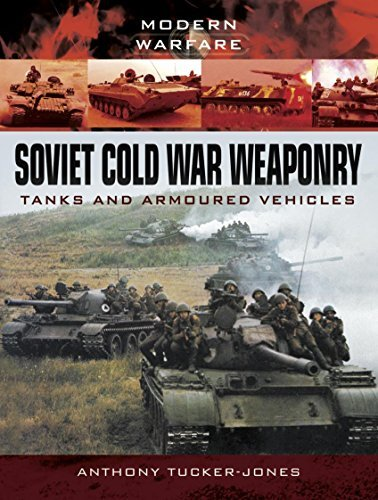 Soviet Cold War Weaponry  Tanks and Armoured Vehicles