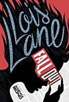 Fallout (Lois Lane, #1)