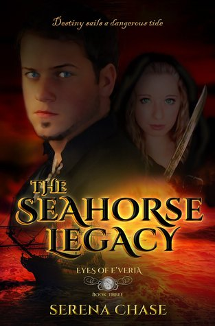 The Seahorse Legacy (Eyes of E'veria, #3)