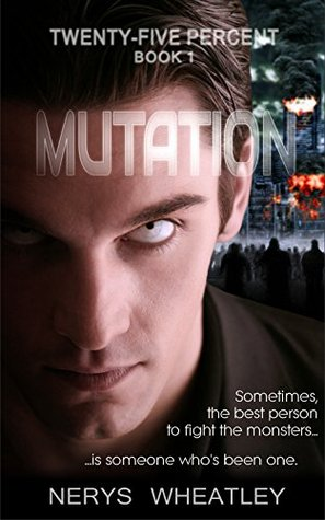 Mutation (Twenty-Five Percent #1)