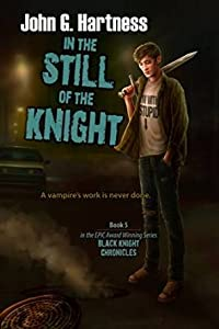 In the Still of the Night (Black Knight Chronicles #5)