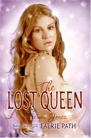 The Lost Queen (Faerie Path, #2) by Allan Frewin Jones