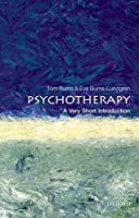 Psychotherapy: A Very Short Introduction (Very Short Introductions)